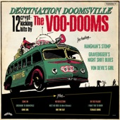 The Voo-Dooms - Gravedigger's Night Shift Blues
