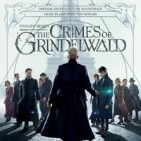 Fantastic Beasts: The Crimes of Grindelwald - Official Soundtrack