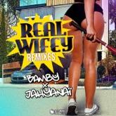 Real Wifey (feat. Jahyanai) [Remixes] - Single
