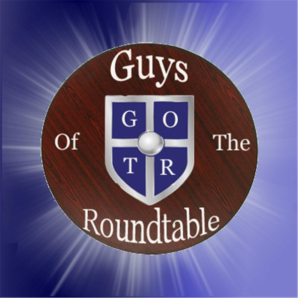 Guys of the Roundtable