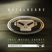 Full Metal Jacket, Vol. 2: Bass Camp (2017 Remaster)