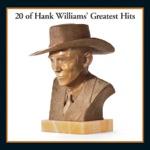 Hank Williams - Your Cheatin' Heart (feat. The Drifting Cowboys)