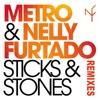 Sticks Stones Remixes