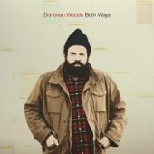 Donovan Woods - Good Lover