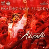 "Paalinchara Pilloda (From ""Adirindhi"") - Single"