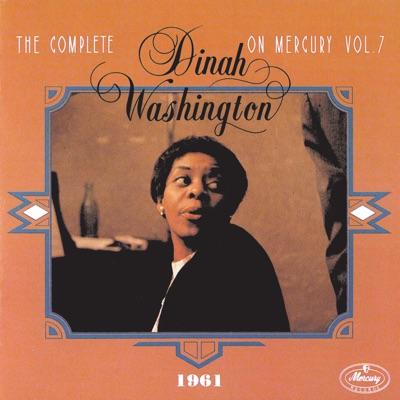The Complete Dinah Washington On Mercury Vol. 7 (1961) - Dinah Washington