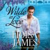 Eloisa James - Wilde in Love  artwork