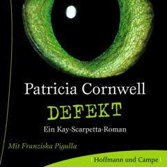 Defekt - Kay Scarpetta 14 (Gekürzt)