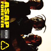 A$AP Forever (feat. Moby) - A$AP Rocky