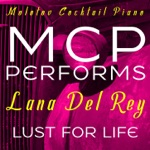 MCP Performs Lana Del Rey: Lust for Life (Instrumental)