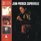 3 Original Album Classics: Jean-Patrick Capdevielle
