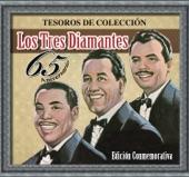 Los Tres Diamantes - La Gloria Eres Tú