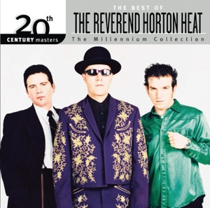 20th Century Masters: The Best of The Reverend Horton Heat