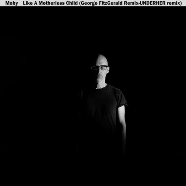 Like a Motherless Child (George FitzGerald & UNDERHER Remixes) - Single