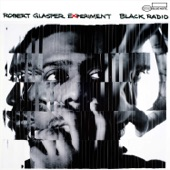 Robert Glasper - Black Radio (feat. Yasiin Bey)