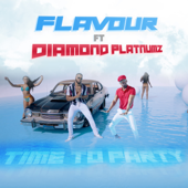 Time To Party (feat. Diamond Platnumz)