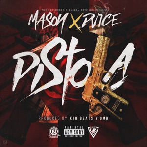 Pistola (feat. Mason) - Single Mp3 Download