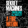 Tom DeLonge & A. J. Hartley - A Fire Within: Sekret Machines Series, Book 2 (Unabridged)  artwork
