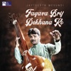 Fagava Brij Dekhana Ko Single