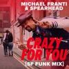 Crazy for You SF Funk Mix Single