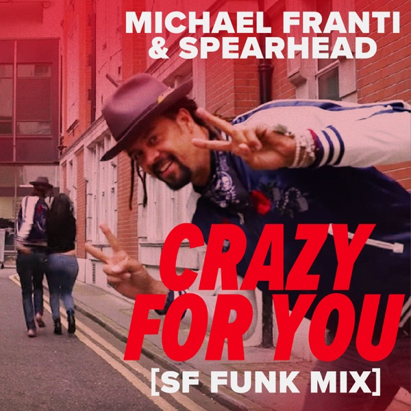 Crazy for You (SF Funk Mix) - Single