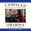 Unhinged (Unabridged) - Omarosa Manigault Newman