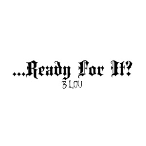 B Lou - ...Ready for It? (Instrumental)