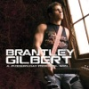 A Modern Day Prodigal Son, Brantley Gilbert