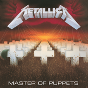 Master of Puppets (Remastered) - Metallica - Metallica