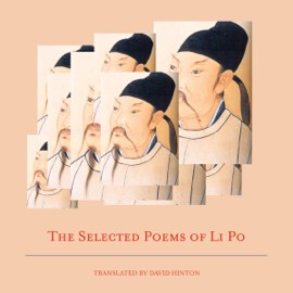 The Selected Poems of Li Po (Unabridged) audiobook