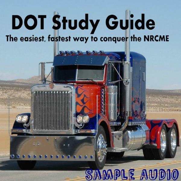 The DSG (DOT Study Guide) Sample Audio Podcast