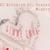 DJ Xclusive - Gimme Love (feat. Duncan Mighty) artwork
