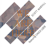 We Are Here (feat. Chuck Loeb)