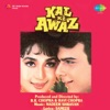 Kal Ki Awaz Original Motion Picture Soundtrack