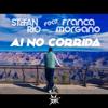 Stefan Rio - Ai No Corrida (feat. Franca Morgano) [Edit] artwork