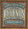 American Legends Best of the Early Years Hank Williams Jr