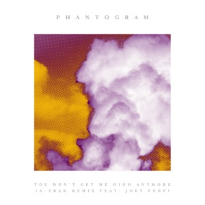 Phantogram - You Don't Get Me High Anymore feat. Joey Purp