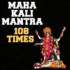 Mahakali Mantra Mahakali Mantra 108 Ti...