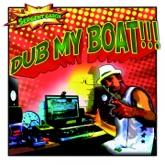 Dub My Boat - EP