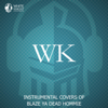 Instrumental Covers of Blaze Ya Dead Hommie - EP - White Knight Instrumental