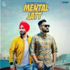 Mental Jatt (feat. Deepa Baler)