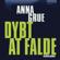 Anna Grue - Dybt at falde (Dan Sommerdahl-serien 1)