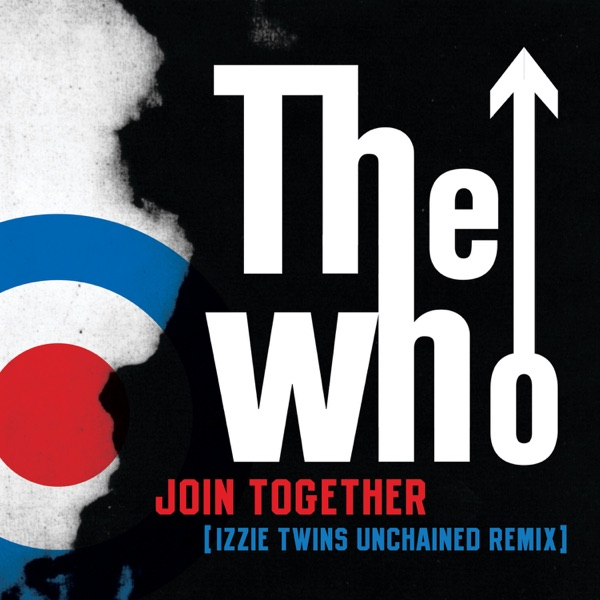 Join Together (Izzie Twins Unchained Remix) - Single