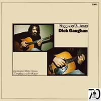 Coppers & Brass by Dick Gaughan on Apple Music