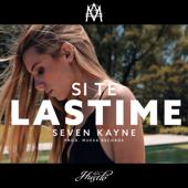 Si Te Lastime - Seven Kayne