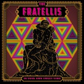 The Fratellis - Stand Up Tragedy