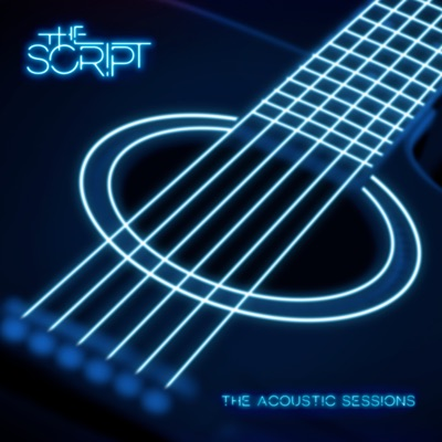 Acoustic Sessions - EP - The Script