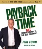 Payback Time: Making Big Money Is the Best Revenge! (Unabridged)