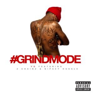 #Grindmode (feat. 2 Chainz & Nipsey Hussle) - Single
