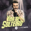 Vida de Solteiro (Ao Vivo) - Single